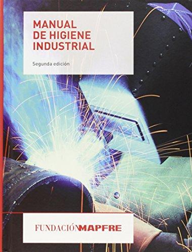 Manual de higiene industrial (2ª ed.) (Seguridad Y Prevencion) por Aa.Vv.
