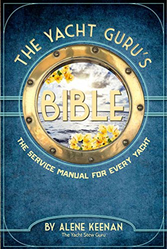 the-yacht-gurus-bible-the-service-manual-for-every-yacht