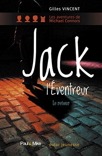Jack l'éventreur: Le retour (Romans Jeunesse) par Gilles Vincent