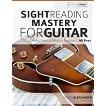 Sight Reading Mastery for Guitar (Sight Reading for Modern Instruments)