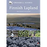 Finnish Lapland Including Kuusamo: A Natural History Guide (Crossbill Guides, Band 10)