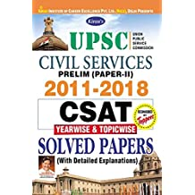 Kiran's UPSC Civil Services Prelim (Paper-II) 2011-2018 CSAT Yearwise & Topicwise Solved Papers English - 2334