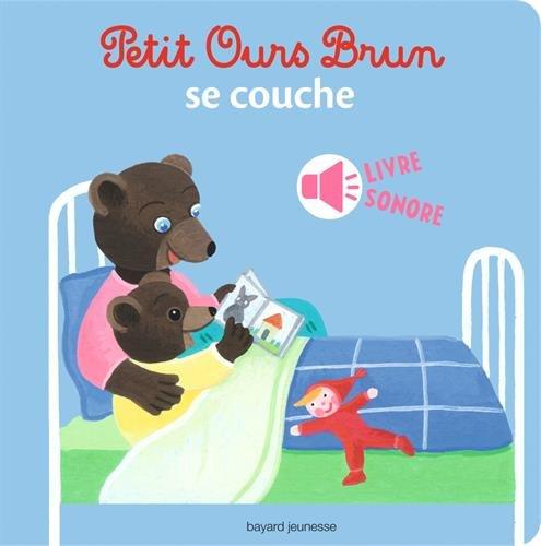 Petit Ours Brun se couche - livre sonore par Marie Aubinais