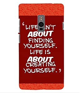 ColourCraft Quote Design Back Case Cover for ONEPLUS TWO