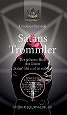 """Satans Trommler: Der geheime Hieb des Bösen - """"Satan"""" lebt und ist wohlauf"""