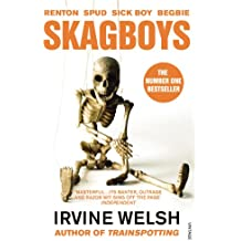 Skagboys (Mark Renton Series Book 1)