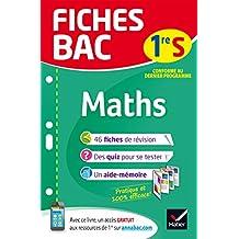 Fiches bac Maths 1re S: fiches de révision Première S