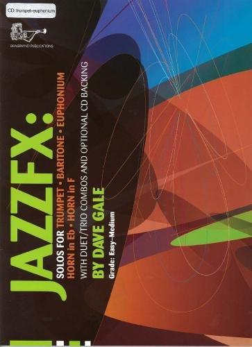 Dave Gale: Jazz FX for Trumpet (Trumpet/cornet + Cd)