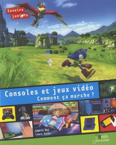 Vignette du document Consoles et jeux vidéo : comment ça marche ?