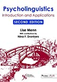 Psycholinguistics: Introduction and Applications, Second Edition by Lise Menn (2015-12-30)