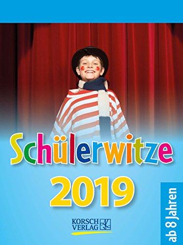 Schülerwitze 254919 2019: Tages-Abreisskalender für Kinder mit genialen Witzen für jeden Tag I Aufstellbar I 12 x 16 cm