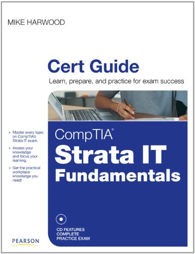 CompTIA Strata IT Fundamentals Cert Guide por Mike Harwood