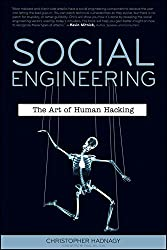 [(Social Engineering : The Art of Human Hacking)] [By (author) Christopher Hadnagy ] published on (December, 2010)