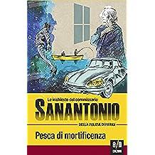 Pesca di mortificenza: Le inchieste del commissario Sanantonio: 6