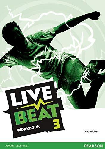 Live beat. Level 3. Per le Scuole superiori. Con espansione online: Live Beat 3 Workbook (Upbeat)
