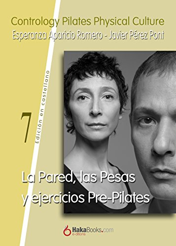 La Pared, las Pesas y ejercicios Pre-Pilates por Javier Perez Pont epub