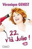22, v'là Julie