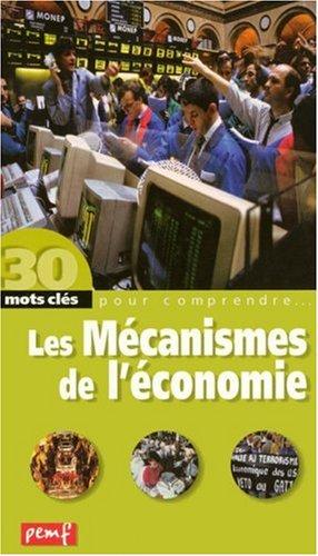 Les Mécanismes de l'économie par Robert Poitrenaud