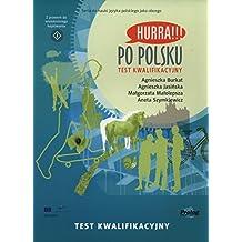 Po polsku. Test kwalifikacyjny: HURRA - Placement Test