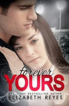 Forever Yours: Moreno Brothers 1.5 by [Reyes, Elizabeth]