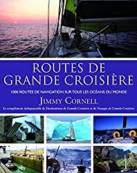 World Cruising Routes by Jimmy Cornell (2014-03-27)