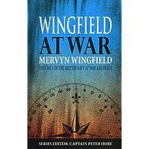 Wingfield at War (British Navy at War and Peace)