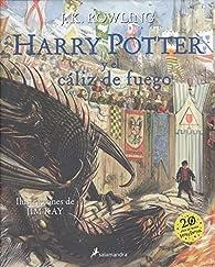 Harry Potter y el cáliz de fuego: 4 ) par J.K. Rowling