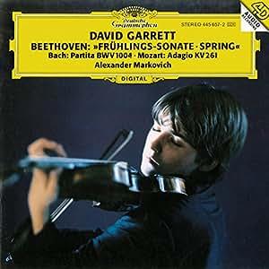 Beethoven: Violin Sonata No. 5, Spring / Bach: Partita BWV 1004 / Mozart: Adagio KV 261