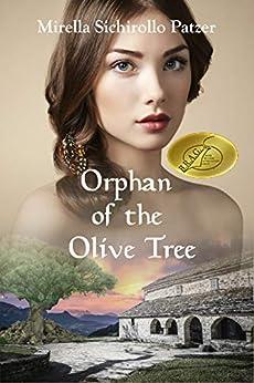 Orphan of the Olive Tree (English Edition) de [Patzer, Mirella Sichirollo]