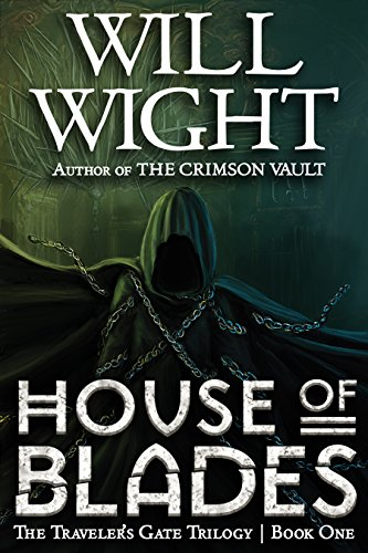 House of Blades (The Traveler's Gate Trilogy Book 1) by Will Wight