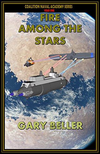 fire-among-the-stars-coalition-naval-academy-book-1-english-edition