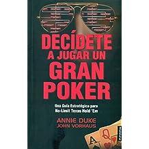 Decidete A Jugar Un Gran Poker