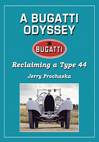 a-bugatti-odyssey-reclaiming-a-type-44-english-edition