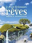 Grand dictionnaire des r�ves