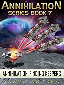 Finding Keepers (Annihilation series Book 7) by [Andrew, Saxon]