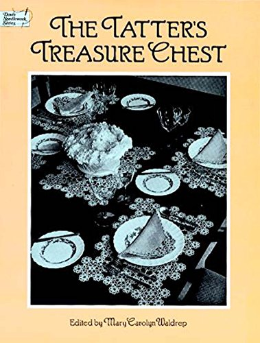 The Tatter's Treasure Chest (Dover Knitting, Crochet, Tatting, Lace) (English Edition)