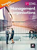 Tremplin - MANAGEMENT DES ORGANISATIONS 1re BAC STMG