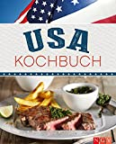 USA Kochbuch: Rezepte made in USA