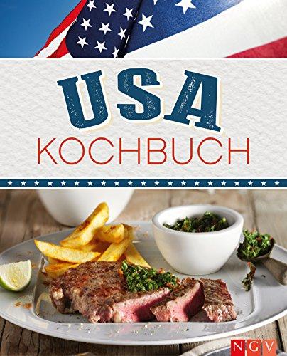USA Kochbuch: Rezepte made in USA