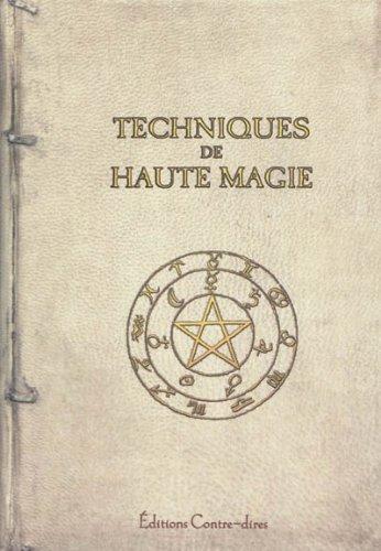 Techniques de haute magie : Coffret en 2 volumes : Secrets de haute magie ; Le bouclier magique