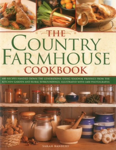 Kitchen Garden Cookbook (Country Farmhouse Cookbook: 400 Recipes Handed Down the Generations, Using Seasonal Produce from the Kitchen Garden and Rural Surroundings, Illustrated with 1400 Photographs)