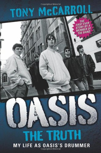 oasis-the-truth-my-life-as-oasiss-drummer