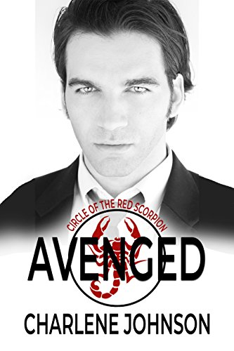 Book cover image for Avenged (Circle of the Red Scorpion Book 2)