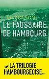 Le Faussaire de Hambourg - Tome 3 (Grands Formats) - Format Kindle - 9782702445358 - 14,99 €