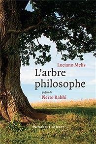 L'arbre philosophe par Luciano Melis