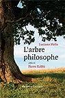 L'arbre philosophe par Rabhi