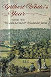 """Gilbert White's Year: Passages from """"The Garden Kalendar"""" and """"The Naturalist's Journal"""" (Oxford Paperbacks)"""