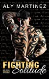 Fighting Solitude (On The Ropes Book 3)