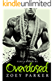 Overdosed: Fury's Storm MC (English Edition)