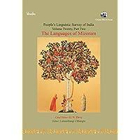 The Languages of Mizoram - Volume 20, Part 2-People's Linguistic Survey of India: (Volume 20 Part 2) People's…